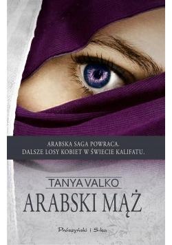 Arabski mąż - Tanya Valko