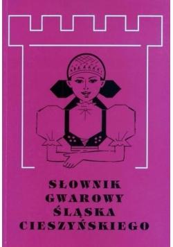 Słownik gwarowy Śląska Cieszyńskiego