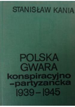 Polska Gwara konspiracyjno-partyzancka 1939-1945