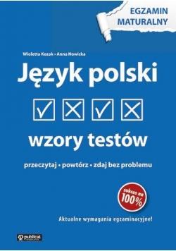 Egzamin maturalny - Język polski. Wzory testów