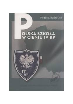 Polska Szkoła w cieniu IV RP
