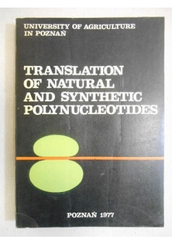 Translation of natural and synthethic polynucleotides 20 TO