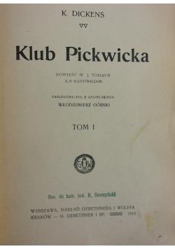 Klub Pickwicka, Tom I-III 1910r.