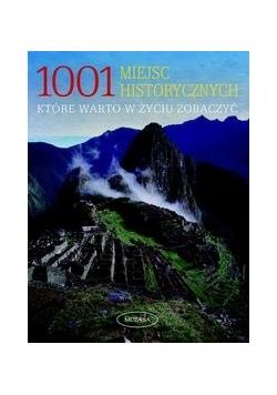 1001 miejsc historycznych, które warto w życiu zobaczyć