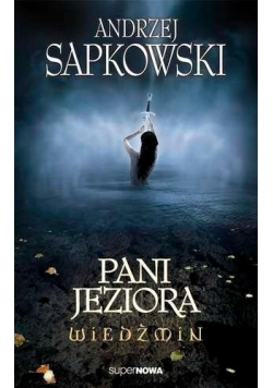 Wiedźmin 7 - Pani Jeziora Wyd. 2014