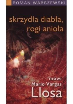 Skrzydła diabła, rogi anioła mówi Mario Vargas Llosa
