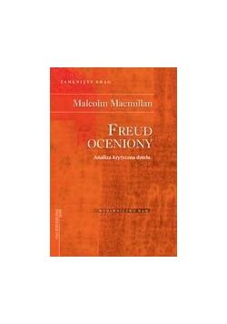 Macmillan Malcolm - Freud oceniony: Analiza krytyczna dzieła