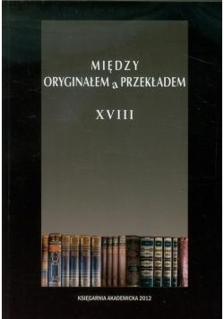 Między oryginałem a przekładem XVIII