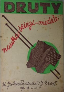 Druty. Nauka-ściegi-modele, 1949 r.