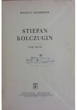 Stiepan Kloczugin, Tom II