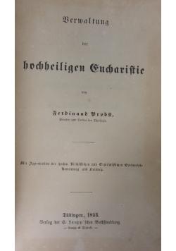 Verwaltung der hochheiligen Eucharistie, 1853 r.