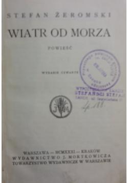 Wiatr od morza, 1931 r.