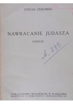 Nawracanie Judasza, 1916r.