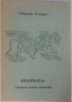 Szambala. Uświęcona ścieżka wojownika