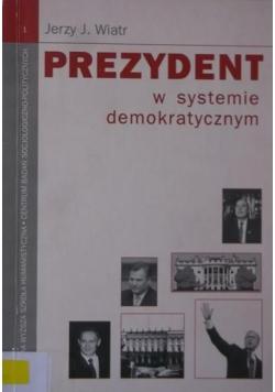 Prezydent w systemie demokratycznym