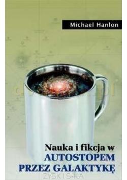 Nauka i fikcja w Autostopem przez Galaktykę