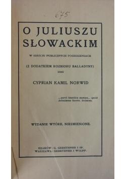 O Juliuszu Słowackim ,1909r.