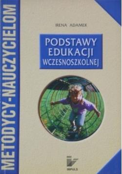 Podstawy edukacji wczesnoszkolnej