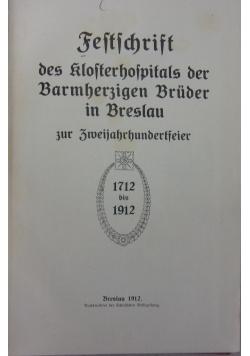 Festschrift des Klosterhospitals der Barmherzigen Bruder in Breslau,  1912 r.
