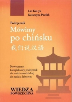 Mówimy po chińsku. Podr. z zeszytem do pisania+CD