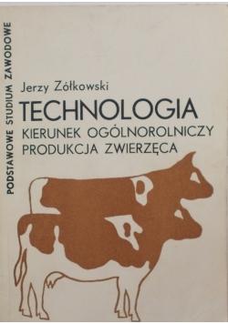 Technologia kierunek ogólnorolniczy produkcja zwierząt