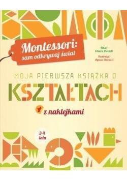 Montessori: Moja pierwsza książka o kształtach