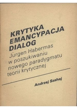Krytyka, emancypacja, dialog