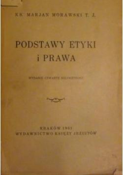 Podstawy etyki i prawa, 1931 r.