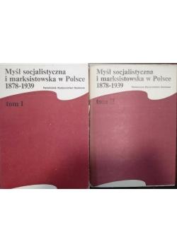 Myśl socjalistyczna i marksistowska w Polsce 1878-1939 Tom I-II