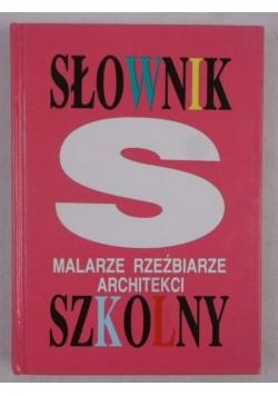 słownik szkolny malarze rzezbiarze