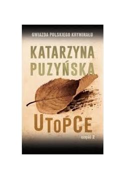 Utopce, cz.2