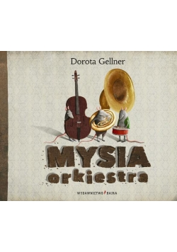 Mysia orkiestra BAJKA