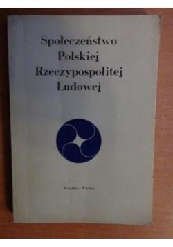 Społeczeństwo Polskiej Rzeczpospolitej Ludowej