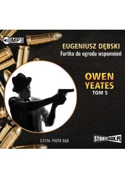 Owen Yeates T.5 Furtka do ogrodu... Audiobook