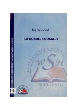 Ku dobrej edukacji