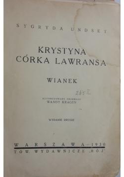 Krystyna córka Lawransa - wianek, 1930r.