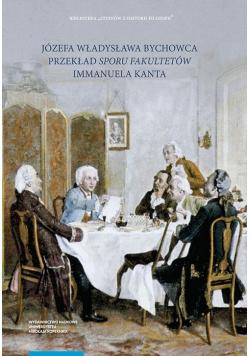 """Józefa Władysława Bychowca przekład """"Sporu fakultetów"""""""