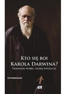 Kto się boi Karola Darwina? Feminizm wobec...