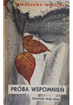 Próba Wspomnień. Gdańsk 1945-1946