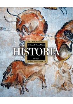 Wielcy Malarze 34 Historia od prehistorii do średniowiecza