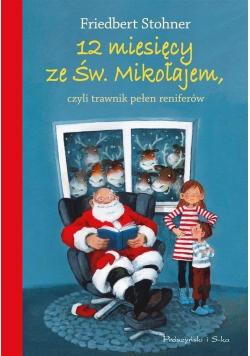 12 miesięcy ze Świętym Mikołajem, czyli trawnik...