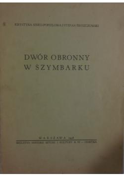 Dwór obronny w Szymbarku, 1938 r.