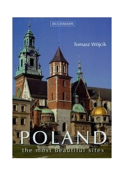 Poland the most beautiful sites