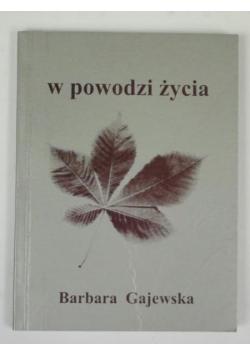 Gajewska Barbara - W powodzi życia