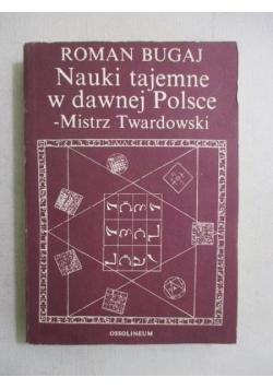 Nauki tajemne w dawnej Polsce – Mistrz Twardowski