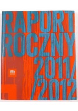 Muzeum Narodowe w Krakowie. Raport roczny 2011/2012