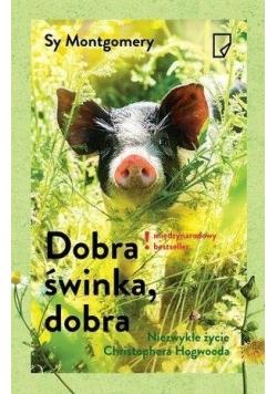 Dobra świnka, dobra