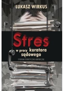 Stres w pracy kuratora sądowego w.2015