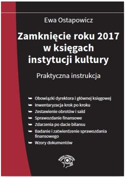 Zamknięcie roku 2017 w księgach instytucji kultury