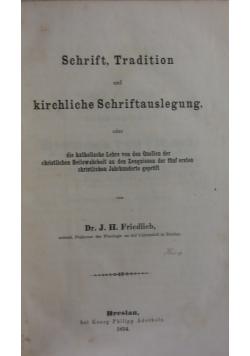 Schrift, Tradition und kirchliche Schriftauslegung, 1854 r.